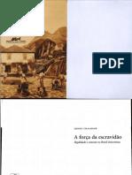 A FORÇA DA ESCRAVIDÃO - Sidney Chalhoub.pdf