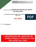 Conectividad Satelital Vsat en Las Aip y Crt (Apuntamiento, Mantenimiento y Diagnostico de Fallas )2016