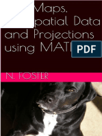 3-D Maps, Geospatial Data and Projections Using MATLAB