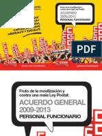 Acuerdo General Correos 2009-2013 Para Personal Funcionario. Pagina 29 Habla de Bolsa