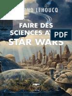 Faire Des Sciences Avec Star Wars - Roland Lehoucq