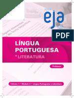 LÍNGUA PORTUGUESA LITERATURA. Professor. Volume 1 Módulo 4 Língua Portuguesa e Literatura