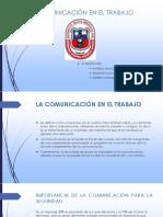 Seguridad industrial COMUNICACION EN EL TRABAJO.pptx