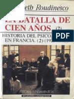 La batalla de cien años. Tomo 2 (1925-1985) [Élisabeth Roudinesco]