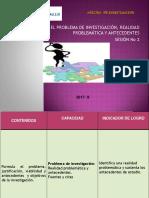 PPT-02b-PROBLEMA-DE-INVESTIGACIÓN-Y-ANTEC.pptx