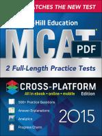 (McGraw-Hill Education MCAT 2) Hademenos, George-Full-length Practice Tests 2015, Cross-Platform Edition-McGraw-Hill Education (2015)