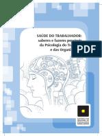 Saúde do trabalhador - saberes e fazeres possíveis da psicologia do trabalho e das organizações.pdf