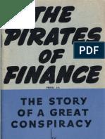 Stanley F. Allen F.C.A.  (Aust.) - The Pirates Of Finance (1947)