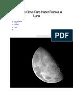 7 Consejos Clave Para Hacer Fotos a La Luna