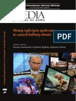 Memy czyli życie społeczne w czasach kultury obrazu, [red.] T. Gackowski, K. Brylska, M. Patera