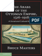 The Arabs of the Ottoman Empire, 1516-1918 a Social and Cultural History