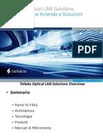Tellabs® Optical LAN Solutions