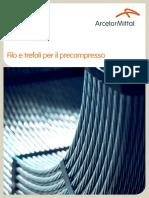 WireSolutions. Filo e Trefoli Per Il Precompresso