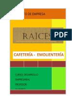 Raíces. Café Emoliente