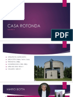 Casa Rotonda Historia III
