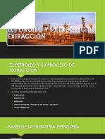 El Petroleo y Su Proceso de Extraccion