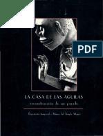 La Casa de Las Águilas. Reconstrucción de Un Pasado (Exposición Temporal, 2000)