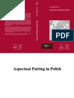 Aspectual Pairing in Polish (Mlynarczyk Anna) [Utrecht, 2004]