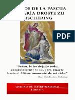 117 Años de La Pascua de María Droste Zu Vischering
