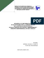 """DESARROLLO E IMPLEMENTACIÓN DE UN SOTFWARE PARA LA ADMINISTRACIÓN DE LA MATRICULA ESCOLAR EN LA  ESCUELA PRIMARIA BOLIVARIANA """"INDEPENDENCIA"""", MUNICIPIO INDEPENDENCIA, ESTADO YARACUY"""