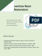Preventive Resin Restoration