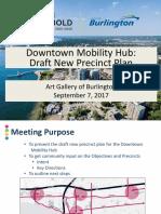 2017 09 07 Downtown Mobility Hub Draft New Precinct Plan Presentation