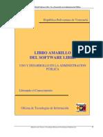 Libro Amarillo Del Software Libre. Uso y Desarrollo en La Administracion Publica