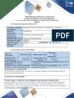 Guia de Actividades y Rúbrica de Evaluación - Fase 3 - Planeacion y Construccion Del Trabajo Respecto a Las Decisiones Bajo Un Entorno de Incertidumbre y Cadenas d Markov.