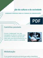 Apresentação - A Midiatização Da Cultura e Da Sociedade