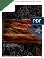 Mitos y Falsedades Del Independentismo_ Referéndum 1-O_ 10 Afirmaciones Que Sustentan El Soberanismo Catalán y No Son Verdad _ España _ EL PAÍS