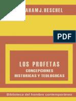 135493280 Heschel Abraham J Los Profetas 02 Concepciones Historicas Y Teologicas PDF