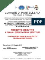 4.1 Relazione Tecnica Di Calcolo e Relazione Geotecnica