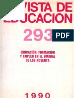 Educación, formación y empleo en el umbral de los 90, RdE 293, 1990