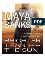 11. Brighter Than the Sun - Maya Banks