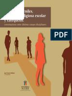Culturas juveniles, educación religiosa escolar y catequesis  Conversaciones entre distintos campos disciplinares.pdf