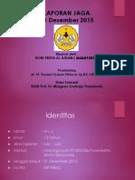 PPT Laporan Jaga, 21 Desember 2015 (Noni Frista Al Azhari)