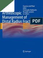 Arthroscopic Management of Distal Radius Fractures