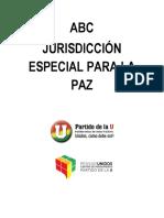 ABC Jurisdicción Especial Para La Paz