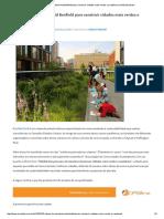 3 Ideias Do Urbanista Kaid Benfield Para Construir Cidades Mais Verdes e Saudáveis _ ArchDaily Brasil