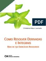 Como Resolver Derivadas e Integrais - Mais de 150 Exercícios Res.pdf