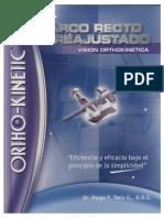 Arco Recto Orthokinetica