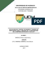 APLICACION DEL CONTROL DE INGRESO Y EGRESO DE MERCADERIA PARA LA MEJORA DE LA RENTABILIDAD DE LA EMPRESA ESTEFANYS´C HCO 2017