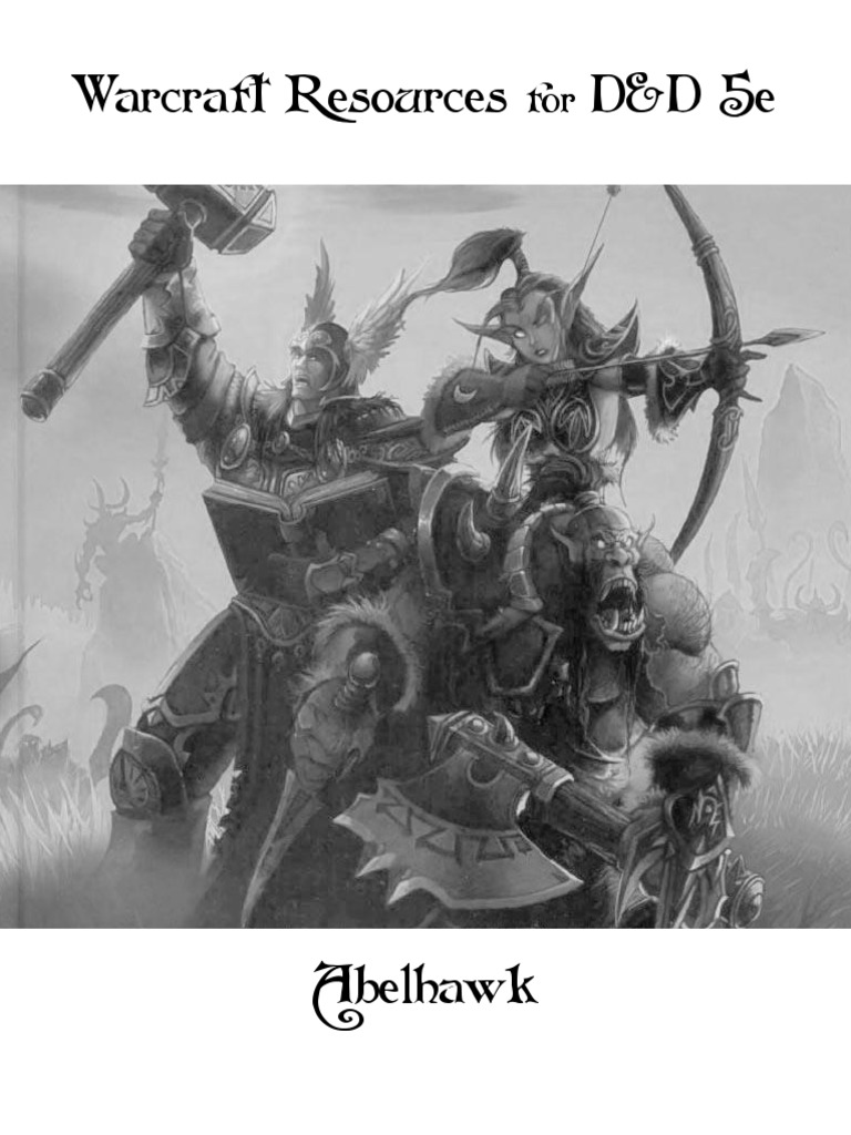 Warcraft Resources for D&D 5e pdf | Races And Factions Of Warcraft