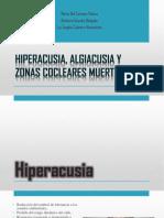 Hiperacusia – Algiacusia – Zonas Cocleares Mueras