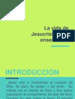 La Vida de Jesucristo, Sus Enseñanzas