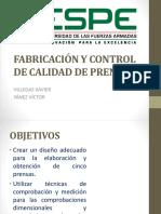 Fabricación y Control de Calidad de Prensa