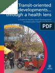 Transit Oriented Dev Healthlens Hiap 20111006