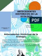 Antecedentes Históricos de La Ecología