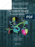 (Imaging in Medical Diagnosis and Therapy) Carlo Cavedon, Stephen Rudin-Cardiovascular and Neurovascular Imaging_ Physics and Technology-CRC Press (2015)
