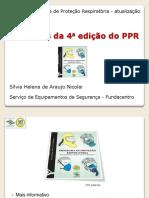 Novidades Da 4a Edicao Do PPR
